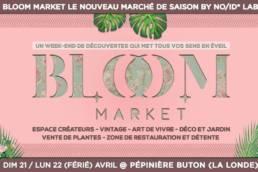 BLOOM MARKET marché saisonnier 2019