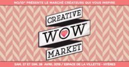 WOW Creative Market 27 et 28 avril 2019